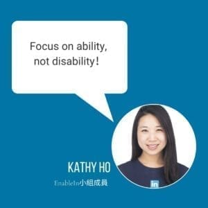 """Kathy: """"Focus on ability, not disability."""""""